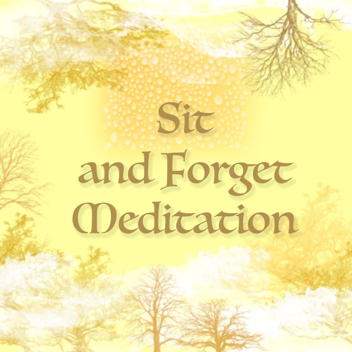 Sit and Forget